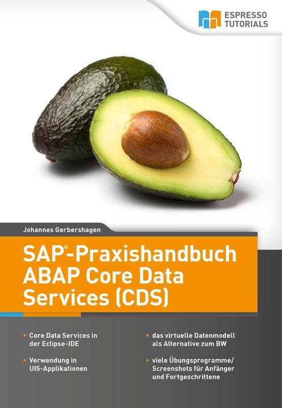 SAP-Praxishandbuch ABAP Core Data Services (CDS)