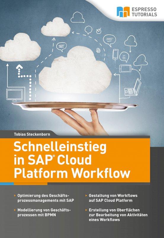Schnelleinstieg in SAP Cloud Platform Workflow